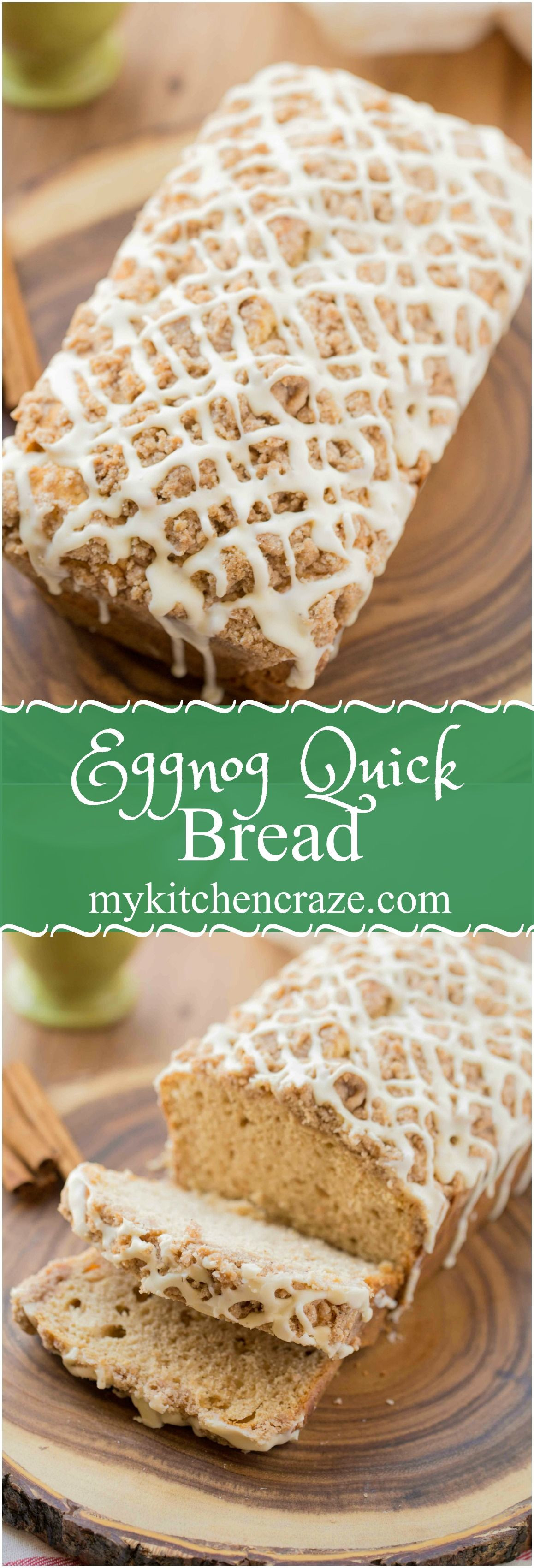 Christmas Quick Bread Recipes  Eggnog Quick Bread should be on your holiday baking list