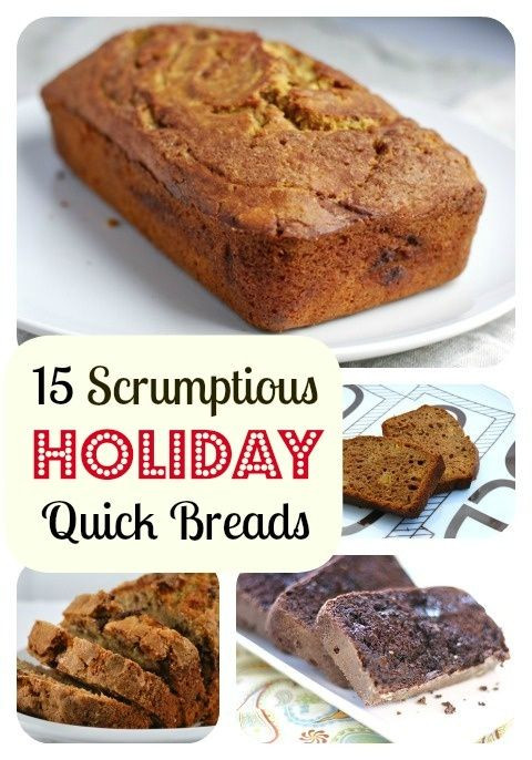 Christmas Quick Bread Recipes  15 of the Very Best Holiday Quick Bread Recipes