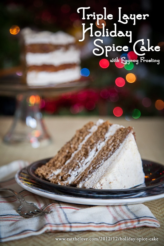 Christmas Spice Cake  Triple Layer Holiday Spice Cake with Eggnog Frosting and