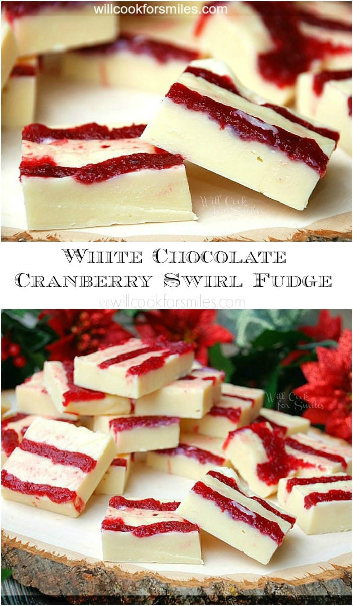 Christmas Swirl Fudge  White Chocolate Cranberry Swirl Fudge Will Cook For Smiles