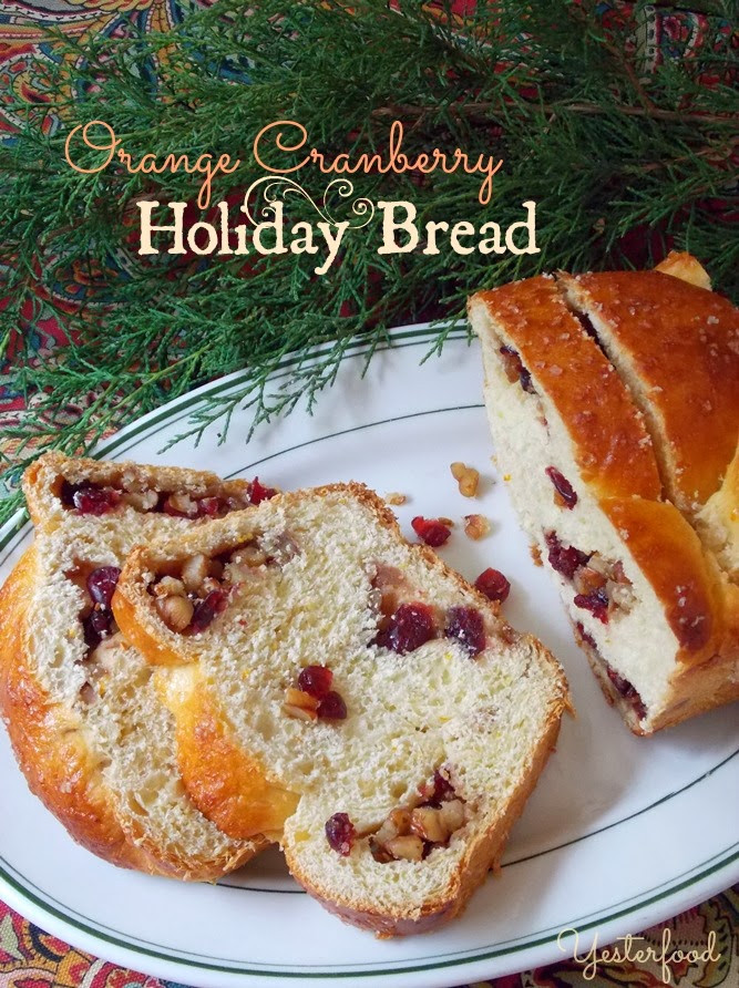 Cranberry Christmas Bread  Yesterfood Orange Cranberry Holiday Bread