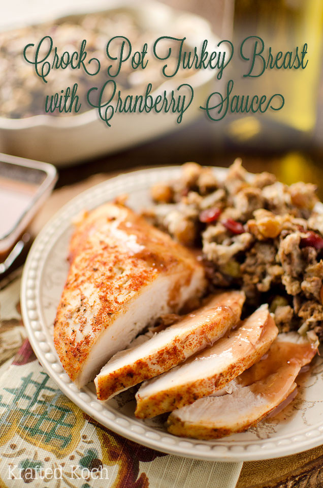 Crock Pot Thanksgiving Turkey  Crock Pot Turkey Breast with Cranberry Sauce Page 2 of 2