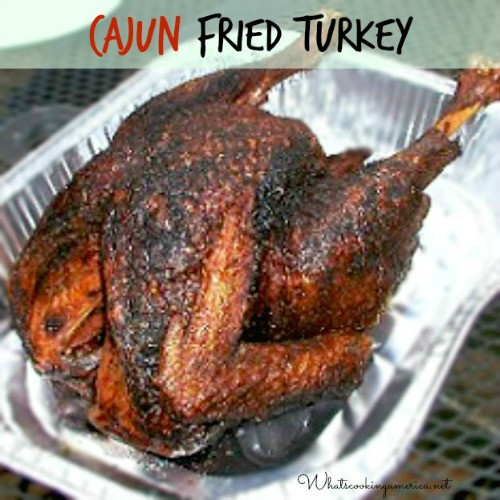 Deep Fried Turkey Recipes Thanksgiving  Perfect Cajun Fried Turkey Recipe Whats Cooking America