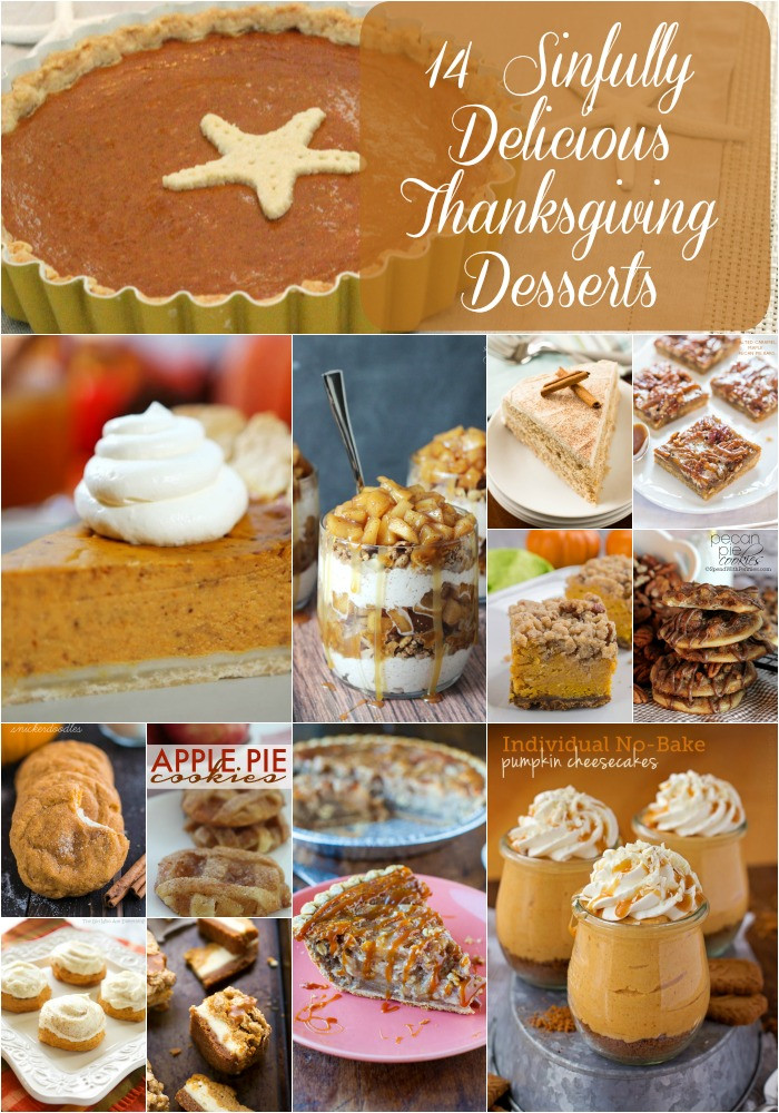 Delicious Thanksgiving Desserts  14 Sinfully Delicious Thanksgiving Desserts