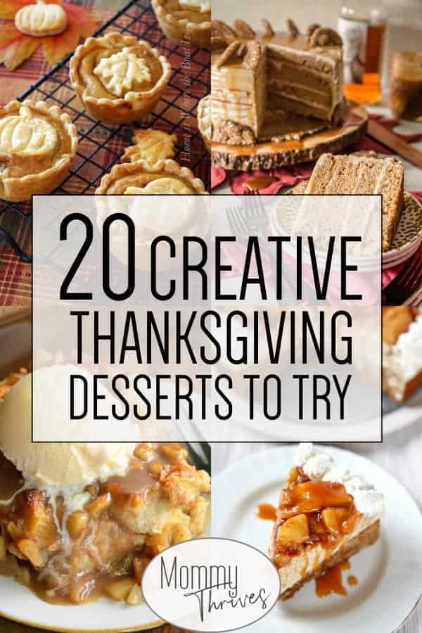 Delicious Thanksgiving Desserts  20 Delicious and Unique Thanksgiving Desserts Mommy Thrives