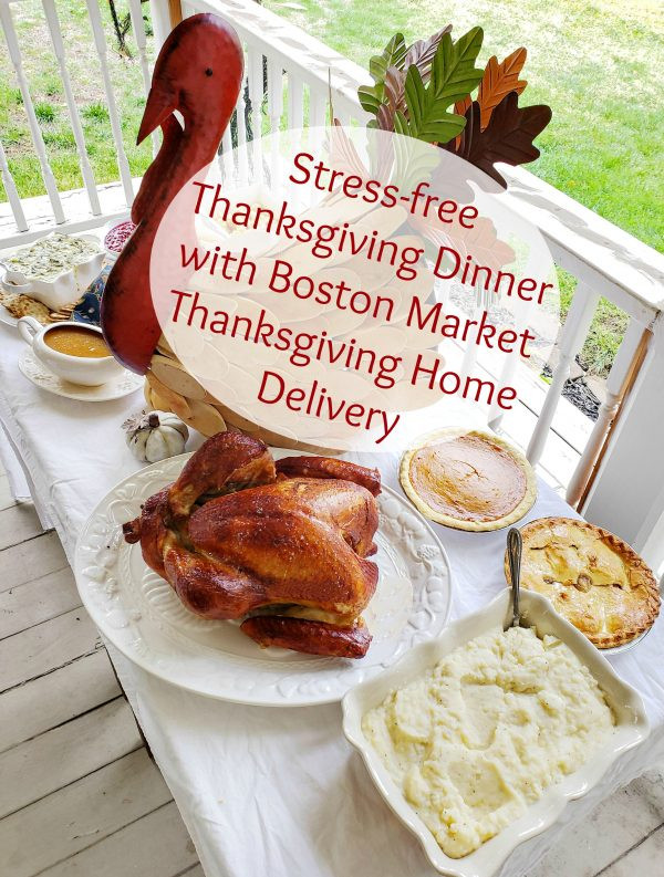 Delivered Thanksgiving Dinners  Stress free Thanksgiving Dinner with Boston Market