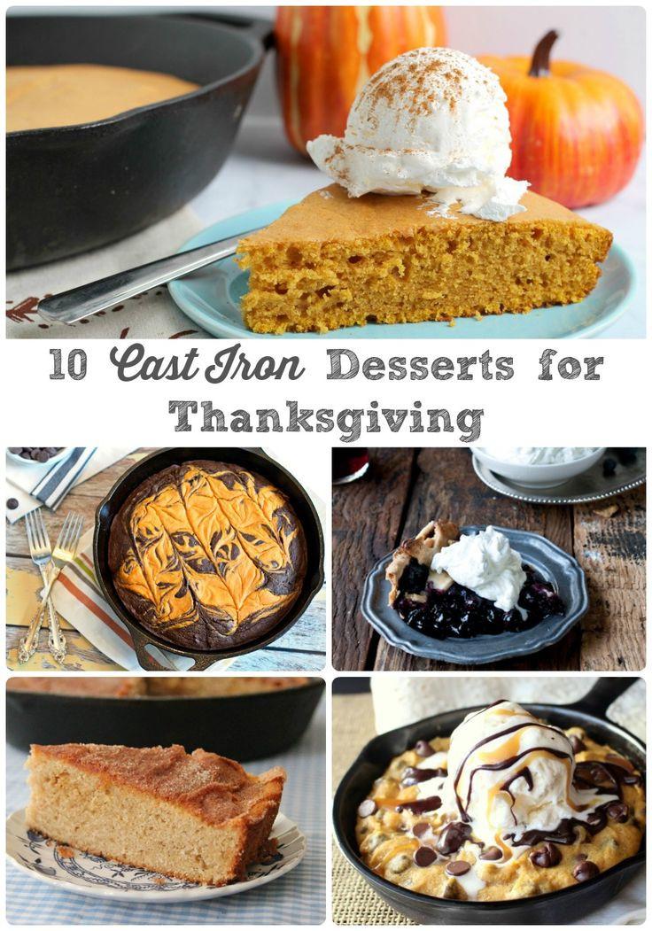 Desserts For Thanksgiving  10 Cast Iron Dessert Recipes for Thanksgiving