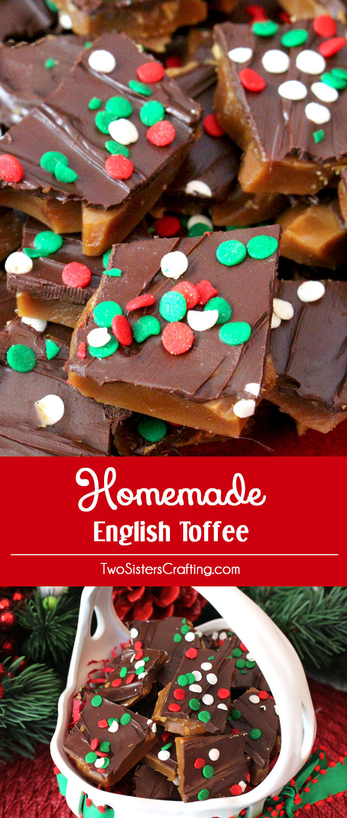 Diy Christmas Desserts  Homemade English Toffee Two Sisters