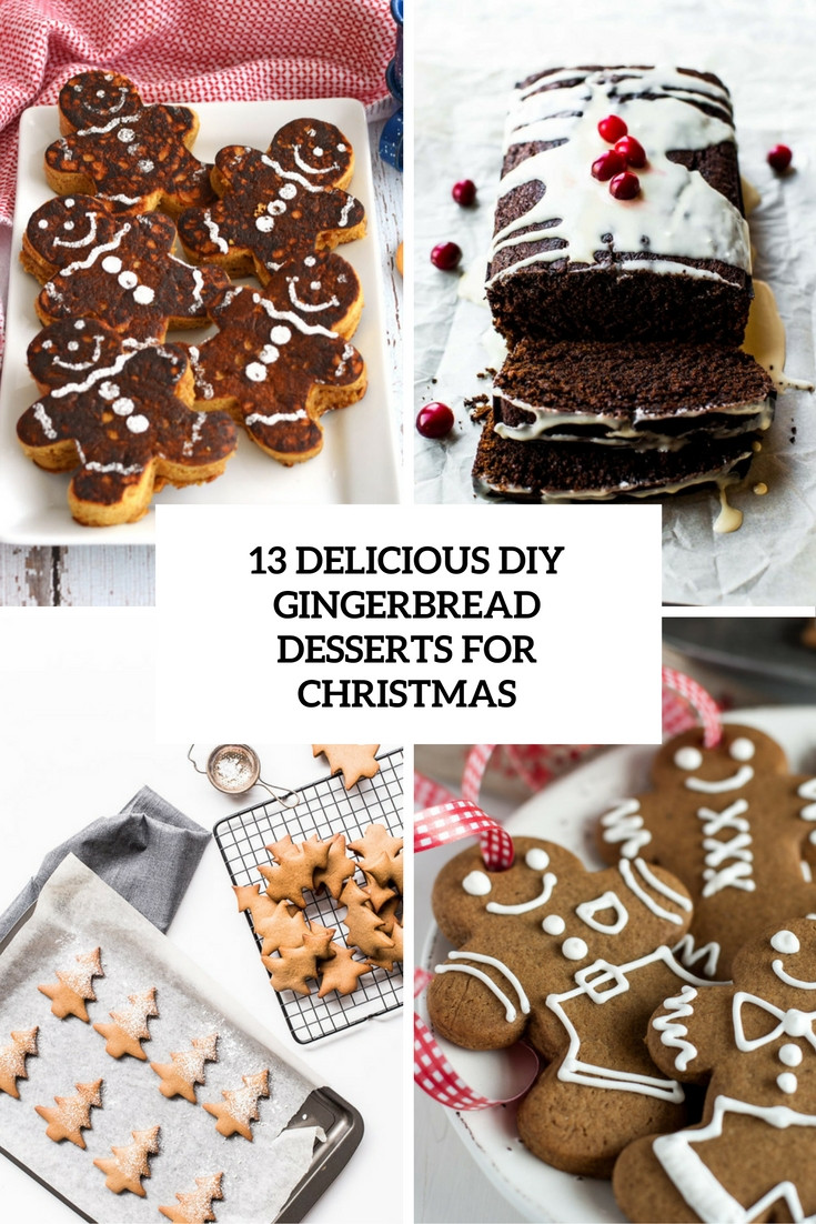 Diy Christmas Desserts  13 Delicious DIY Gingerbread Desserts For Christmas