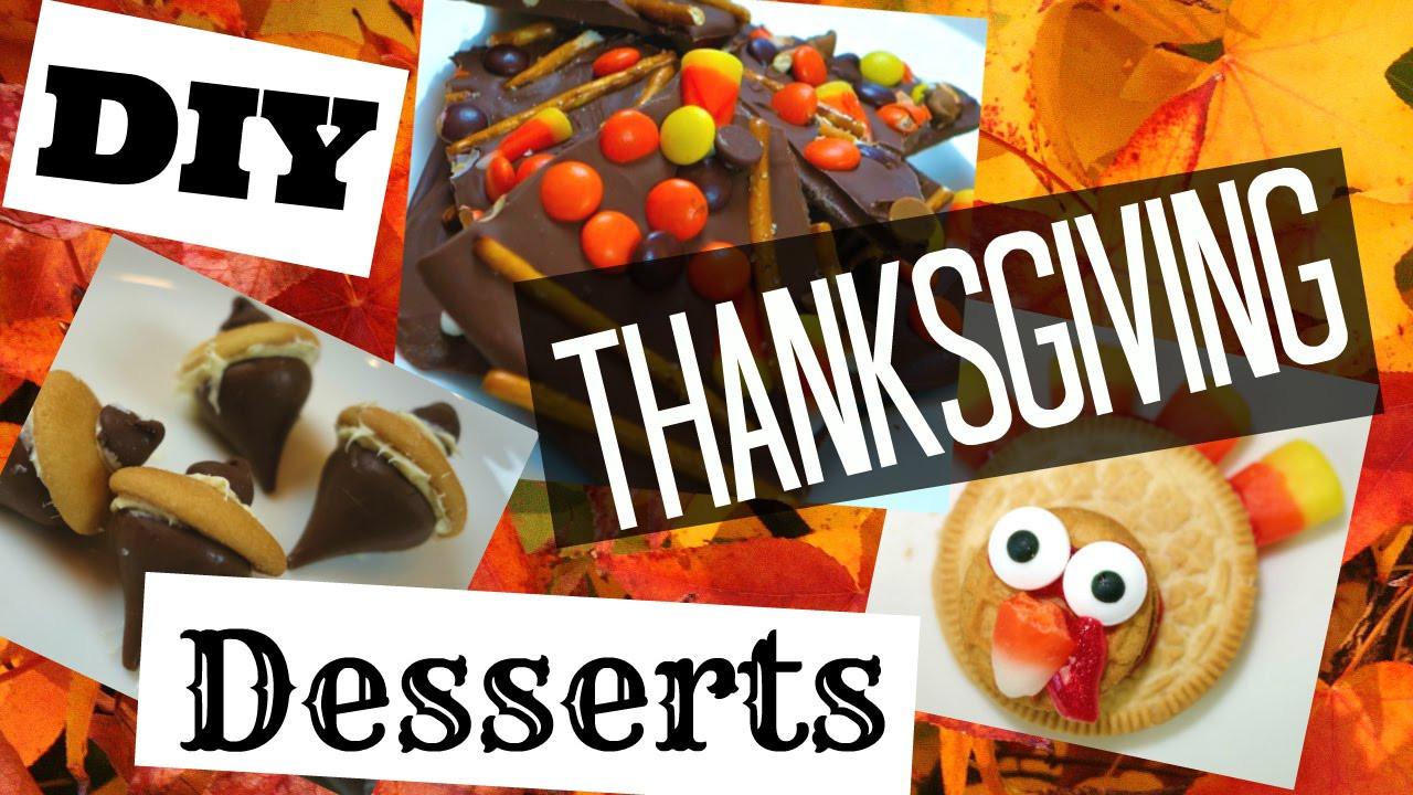 Diy Thanksgiving Desserts  DIY THANKSGIVING TREATS EASY FALL DESSERTS