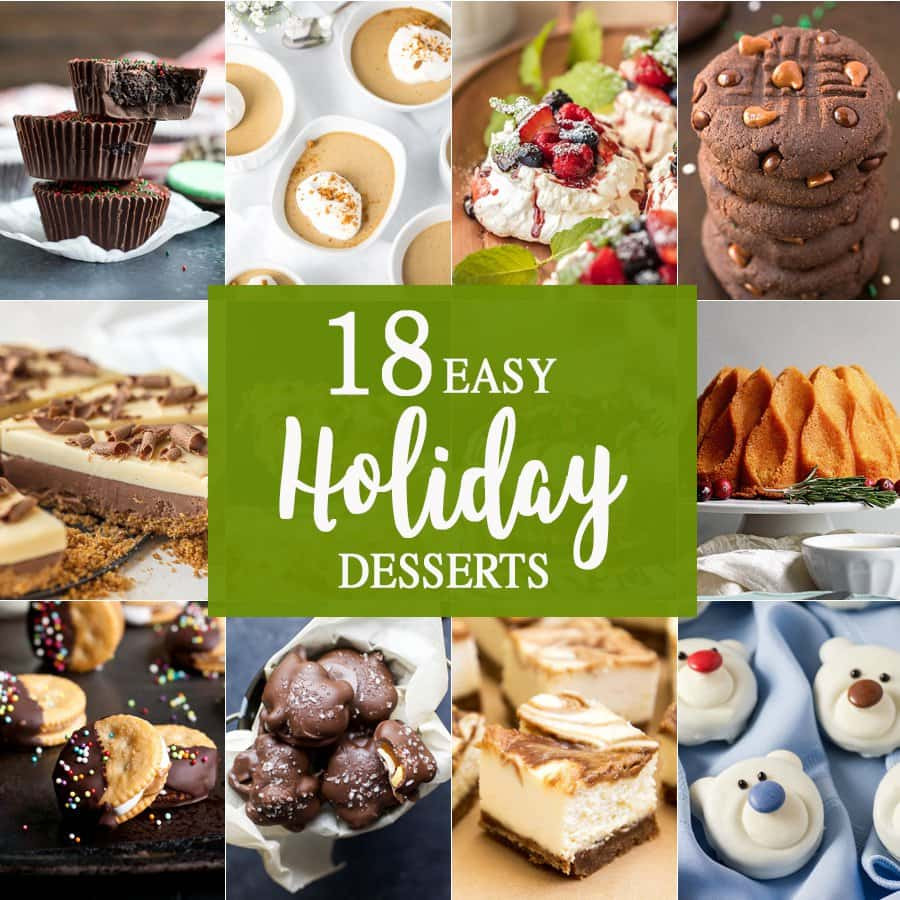 Easy Christmas Desserts Pinterest  18 Easy Holiday Desserts The Cookie Rookie