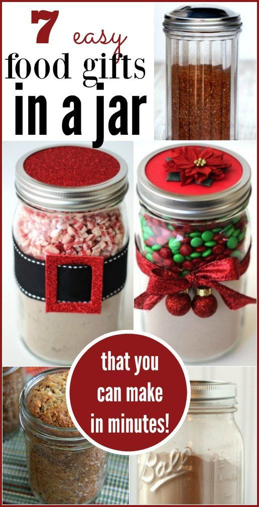 Easy Christmas Food Gifts  7 Quick Food Gifts in a Jar