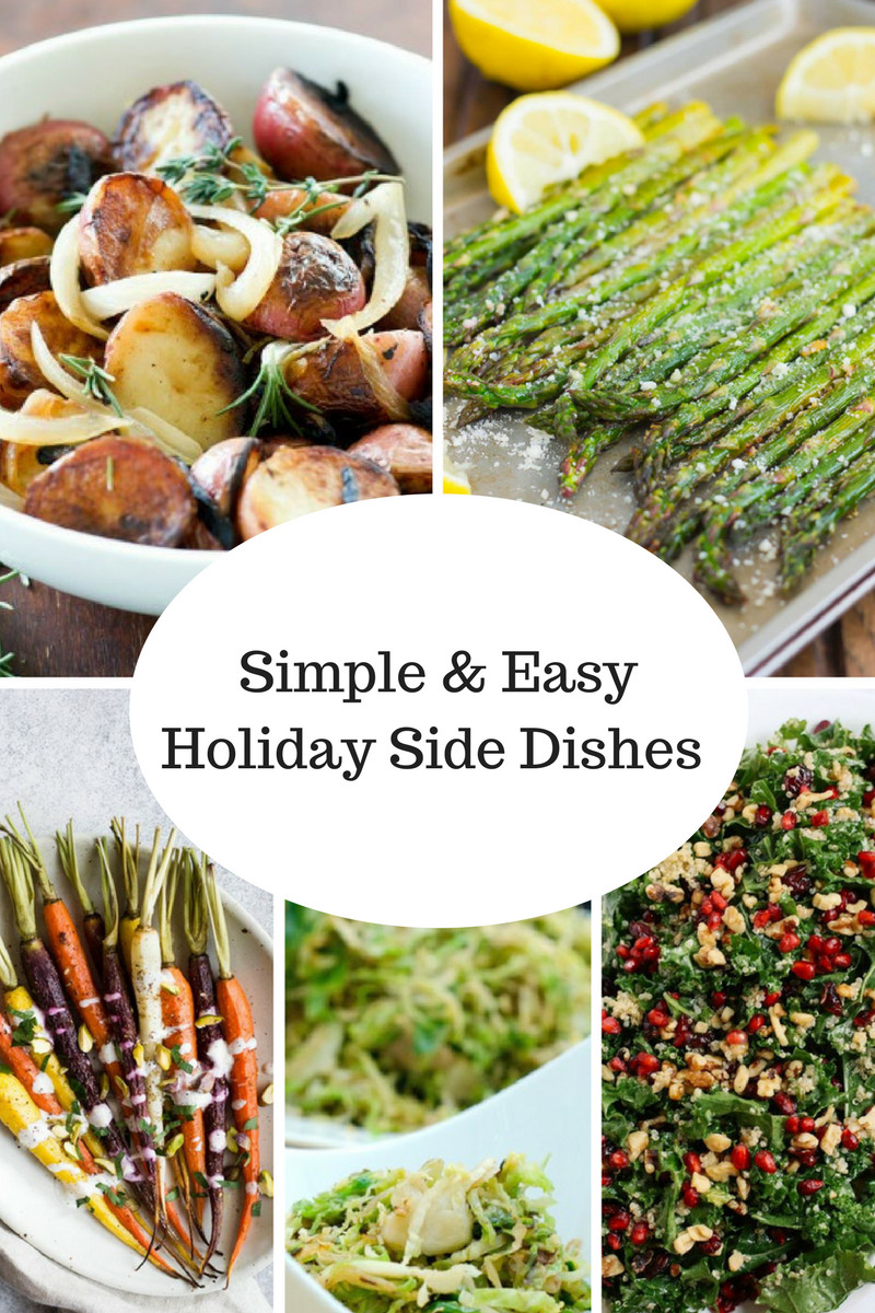Easy Christmas Side Dishes  Easy Holiday Side Dishes The Modern Day Girlfriend