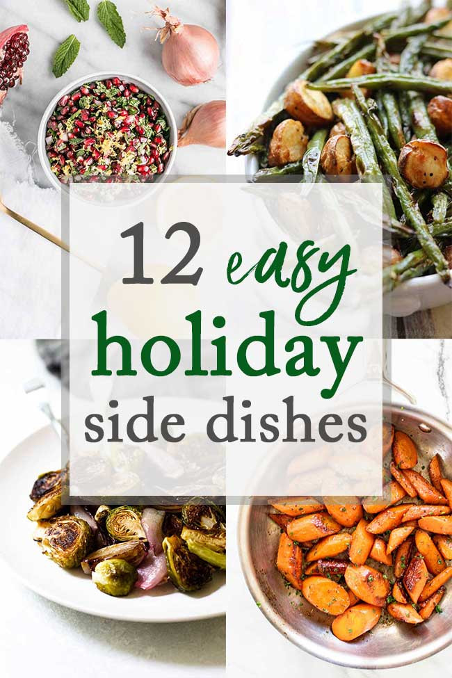 Easy Christmas Side Dishes  12 Easy Holiday Side Dishes