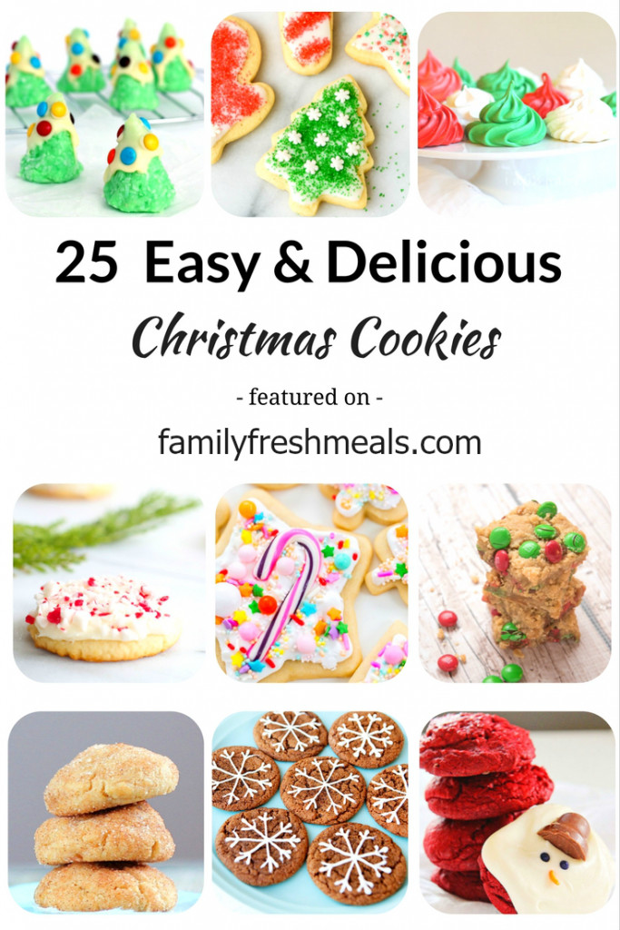 Easy Delicious Christmas Cookies  25 Easy and Delicious Christmas Cookies Family Fresh Meals