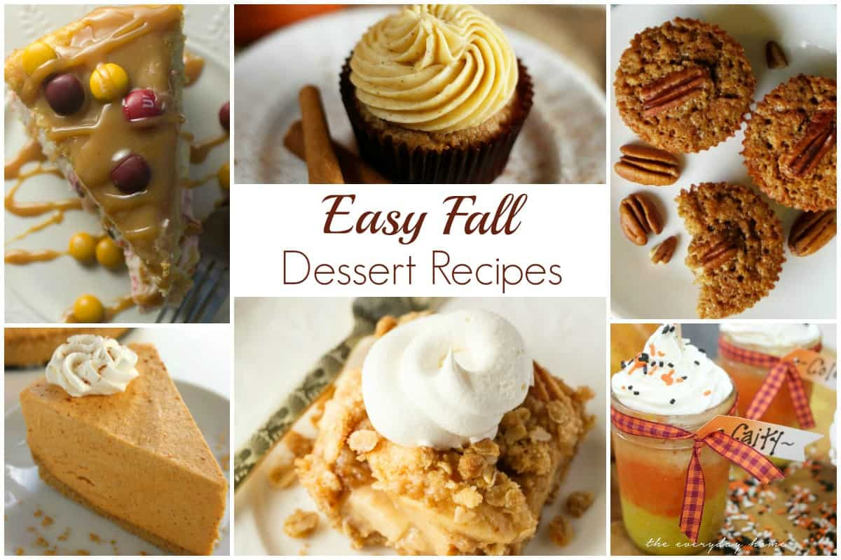 Easy Fall Dessert Recipes  Easy Fall Dessert Recipes and our Delicious Dishes Recipe