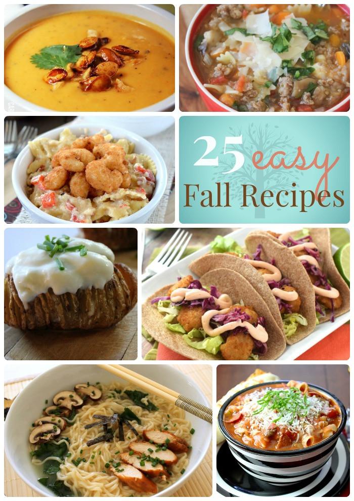Easy Fall Dinner Recipes  Great Ideas 25 Easy Fall Dinner Ideas