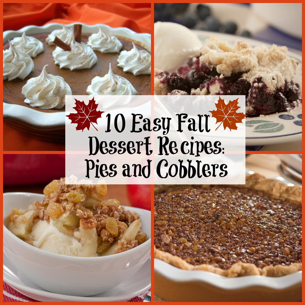 Fall Dessert Ideas  10 Easy Fall Dessert Recipes Pies and Cobblers