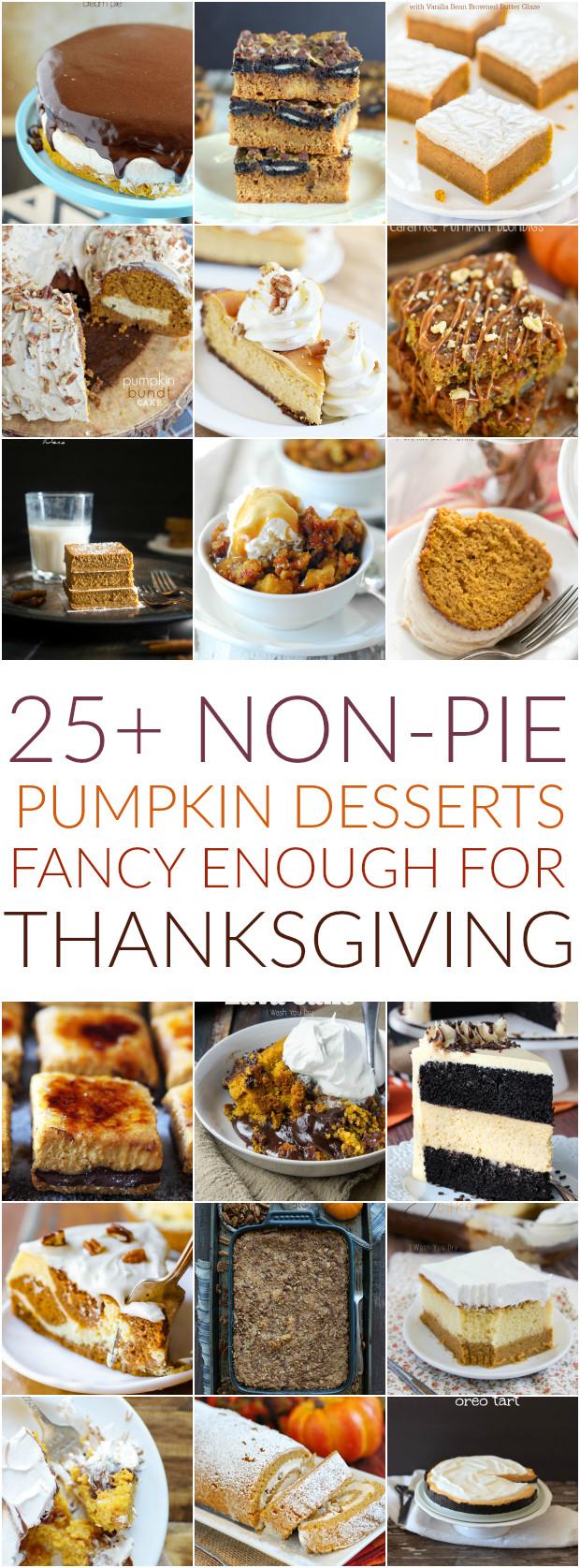 Fancy Thanksgiving Desserts  25 non pie Pumpkin Desserts Fancy Enough for