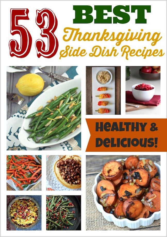 Favorite Thanksgiving Side Dishes  53 Best Thanksgiving Recipes All the Side Dish Recipes