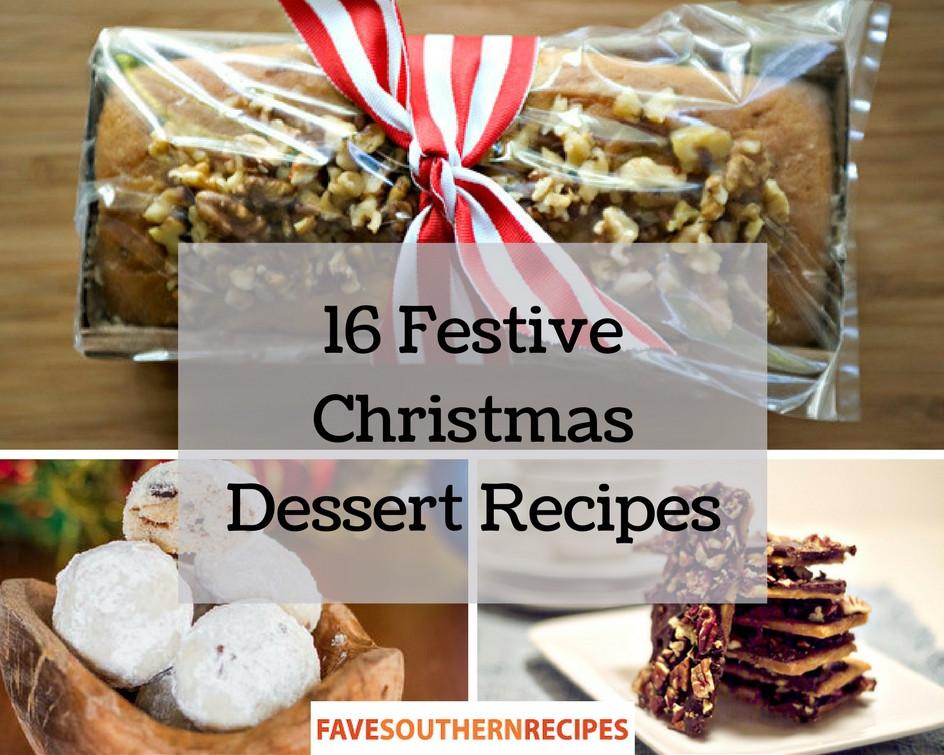 Festive Christmas Desserts  16 Festive Christmas Dessert Recipes