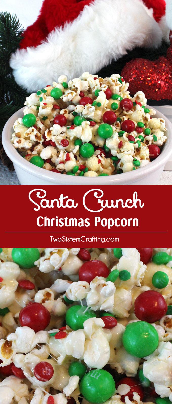 Fun Christmas Dessert  Santa Crunch Popcorn Two Sisters