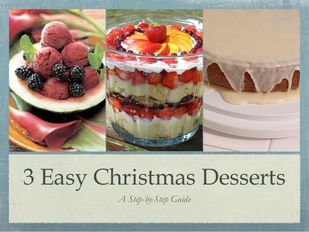 Fun Easy Christmas Desserts  3 Easy Christmas Desserts