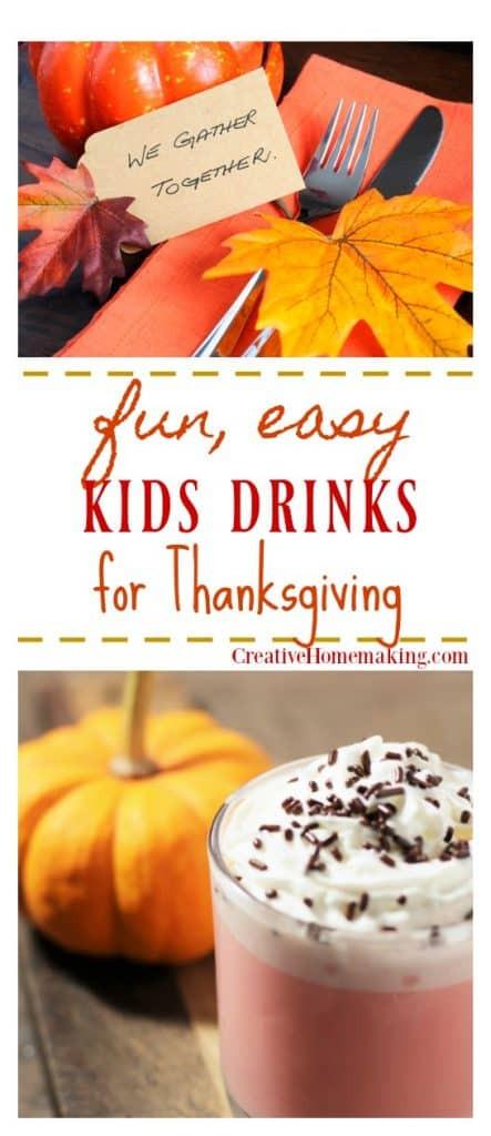 Fun Thanksgiving Drinks  7 Thanksgiving Drinks for Kids Creative Homemaking