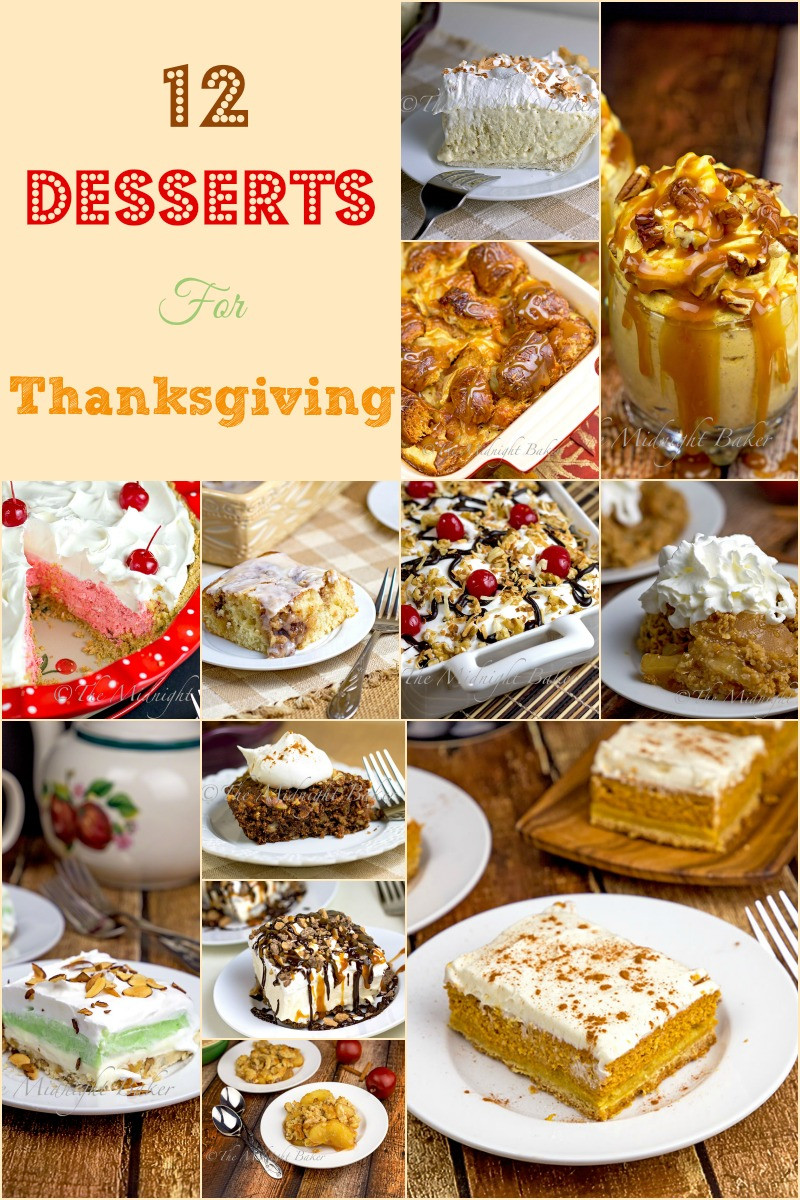 Good Thanksgiving Dessert  12 Great Thanksgiving Desserts The Midnight Baker