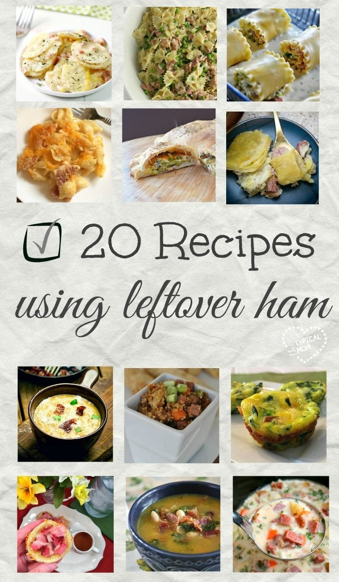 Ham Recipes For Thanksgiving  Leftover Ham Recipes · The Typical Mom