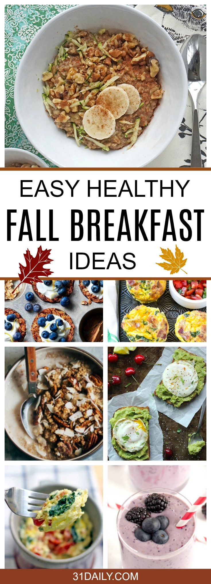 Healthy Fall Breakfast Recipes  Easy and Healthy Fall Breakfast Ideas 31 Daily