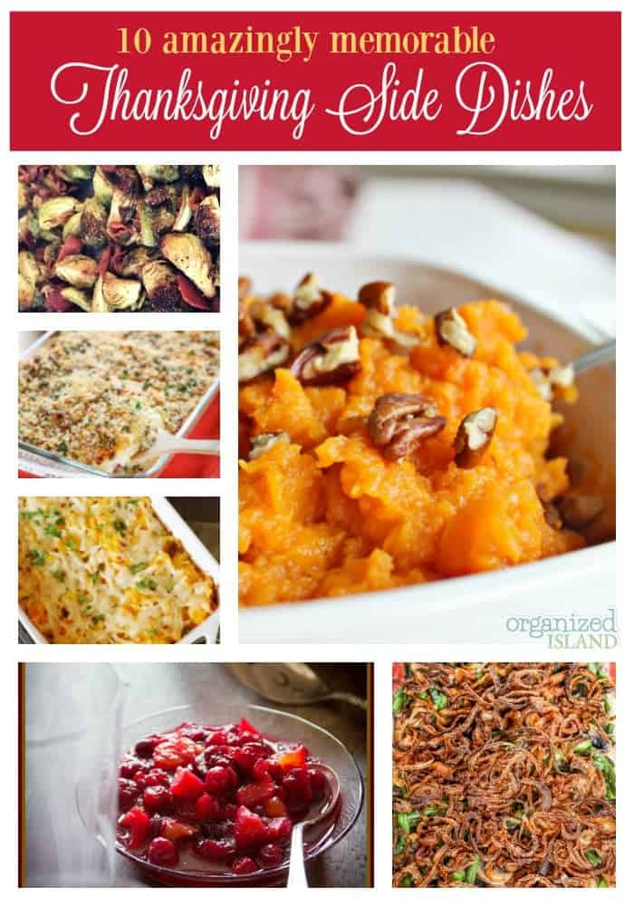Ideas For Thanksgiving Dinner Side Dishes  Amazingly Memorable Thanksgiving Side Dish Ideas