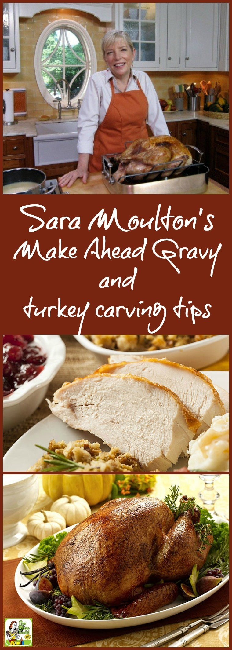 Make Ahead Gravy For Thanksgiving  Sara Moulton s Make Ahead Gravy and turkey carving tips