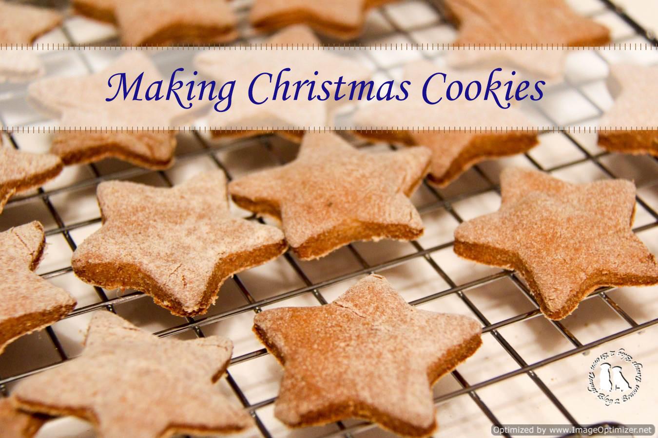 Make Christmas Cookies  Making Christmas Cookies 2 Brown Dawgs Blog