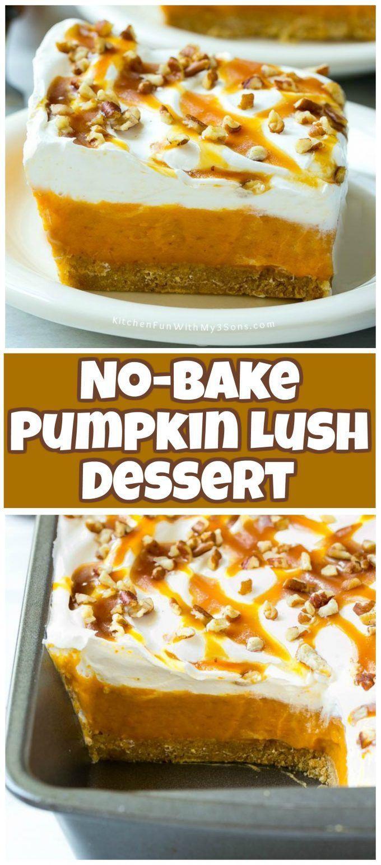 No Bake Fall Desserts  No Bake Pumpkin Lush Dessert pumpkin fall dessert food
