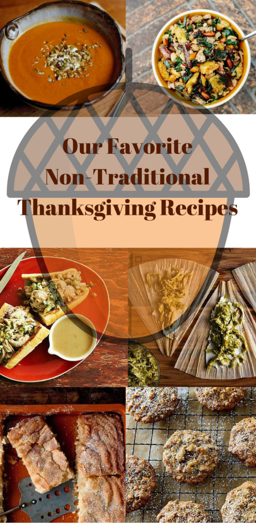 Non Traditional Thanksgiving Dinner  Our Favorite Non Traditional Thanksgiving Recipes