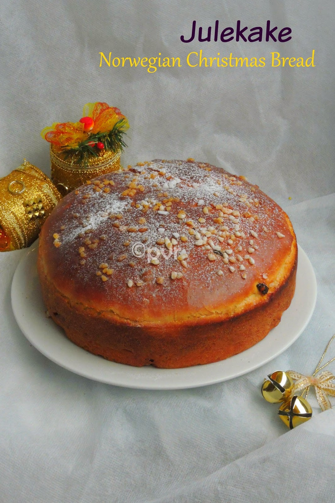 Norwegian Christmas Bread  Priya s Versatile Recipes Julekake Version 2 A