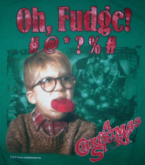 Oh Fudge A Christmas Story  MentalRob A CHRISTMAS STORY Oh Fudge M T SHIRT