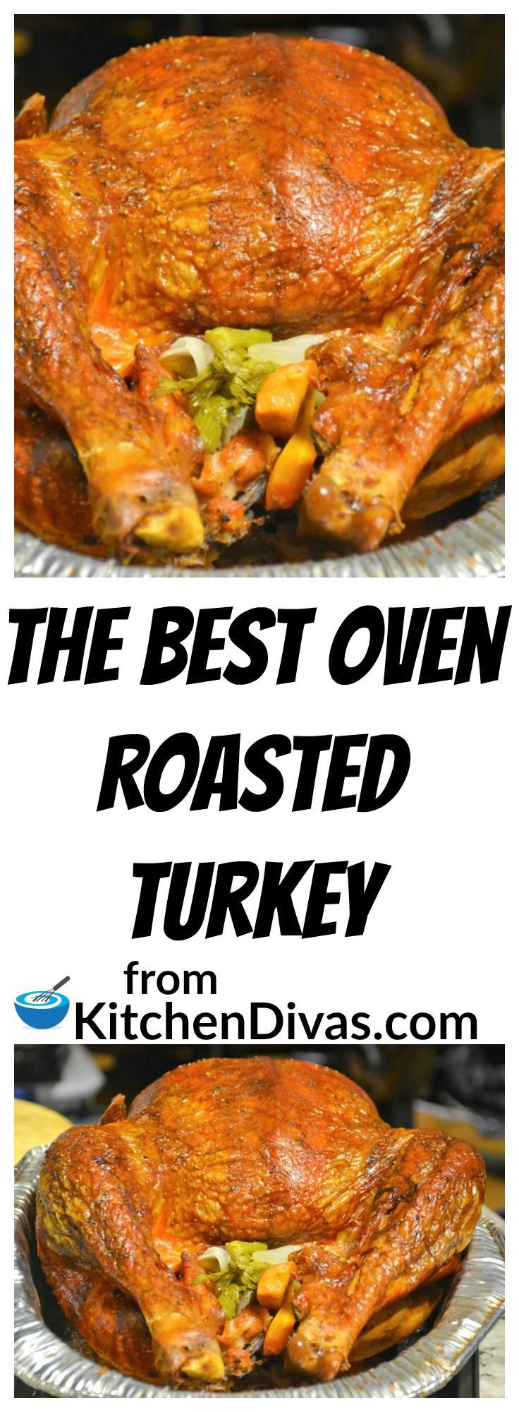 Oven Turkey Recipes Thanksgiving  The Best Oven Roasted Turkey Recipe
