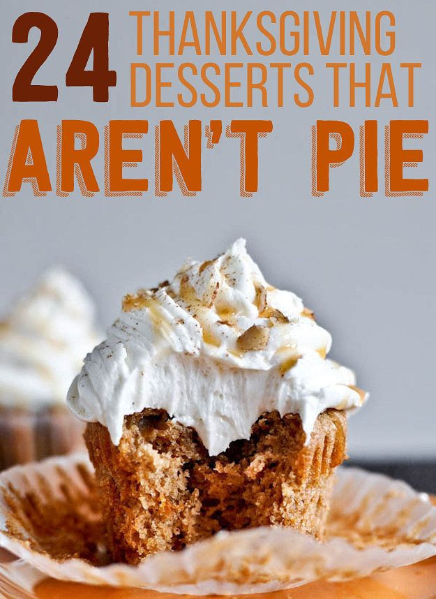 Pies To Make For Thanksgiving  24 Delicious Thanksgiving Desserts That Aren t Pie
