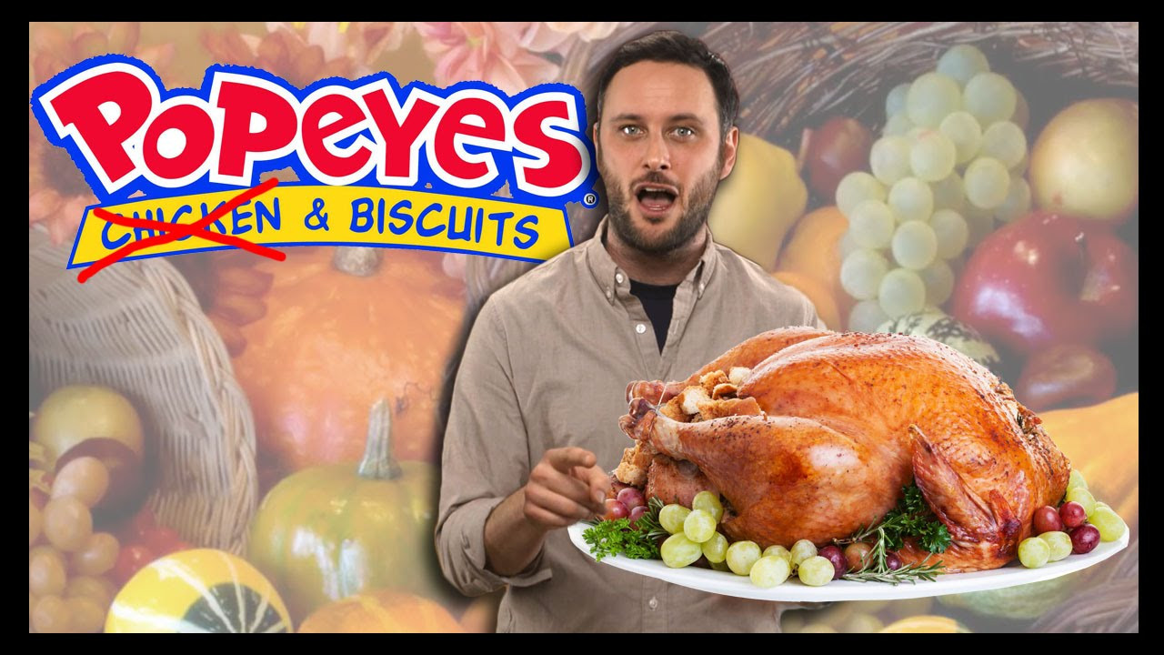 Popeyes Turkey Thanksgiving  Thanksgiving at Popeyes Food Feeder