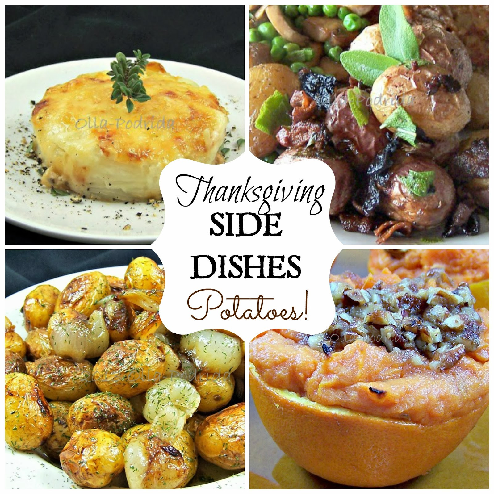 Potatoes Thanksgiving Side Dishes  Olla Podrida Thanksgiving Side Dishes Potatoes