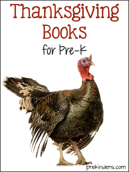 Pre Made Turkey For Thanksgiving  Books About Thanksgiving for Pre K PreKinders