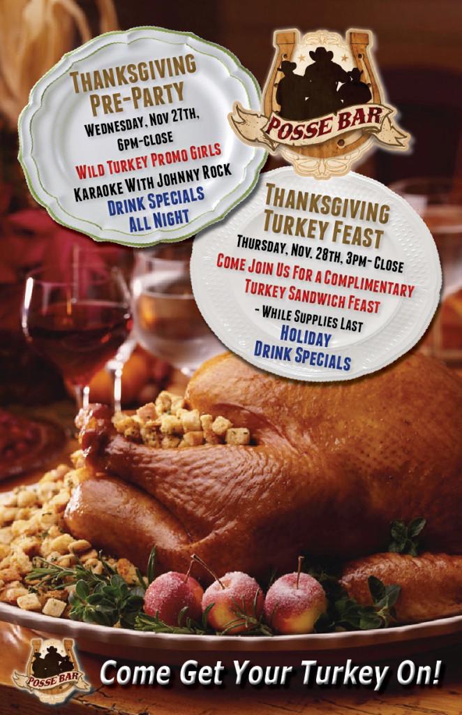 Pre Made Turkey For Thanksgiving  Posse Bar Thanksgiving Pre Party & Thanksgiving Turkey Feast