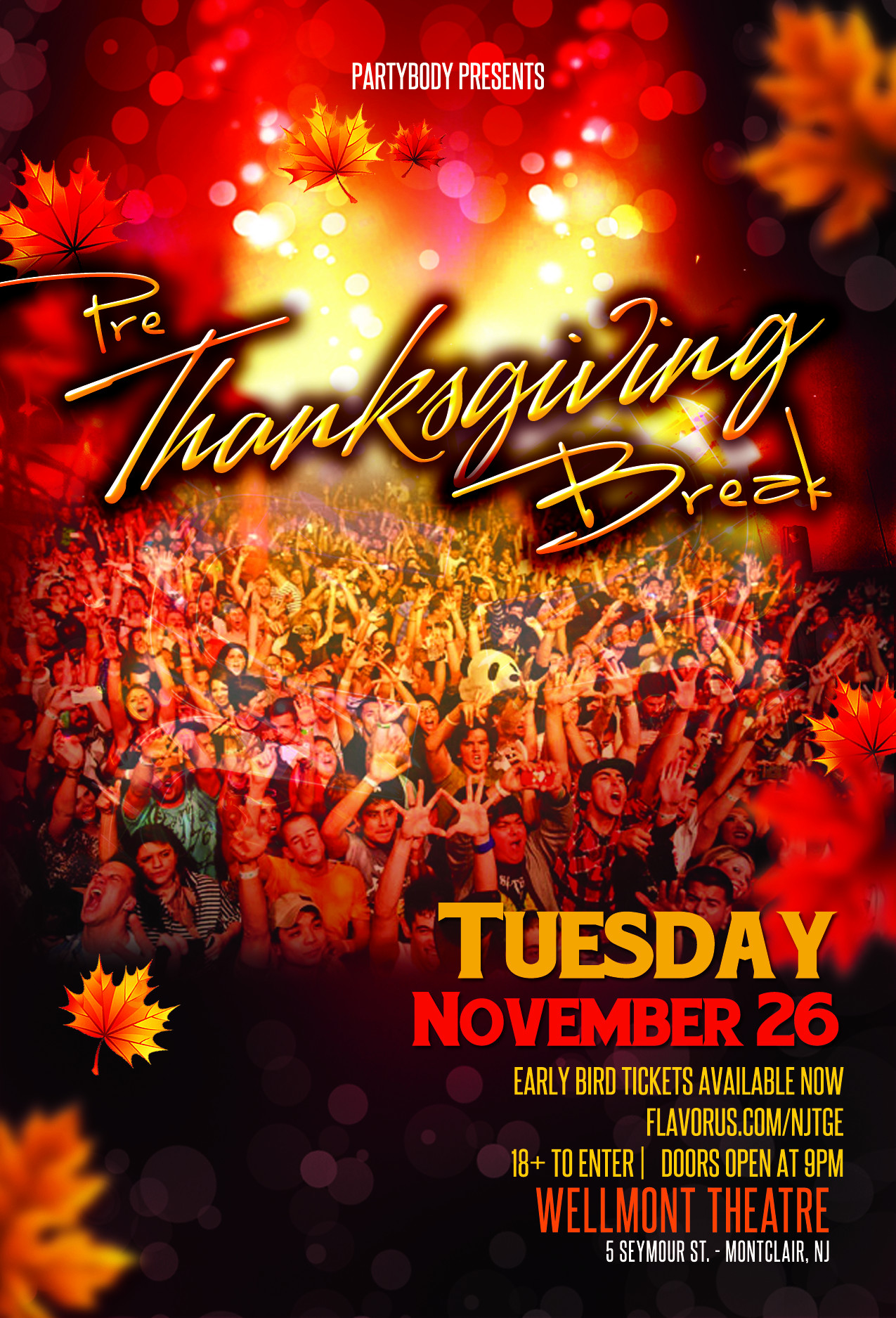 Pre Made Turkey For Thanksgiving  Buy Tickets to Pre Thanksgiving Break in Montclair