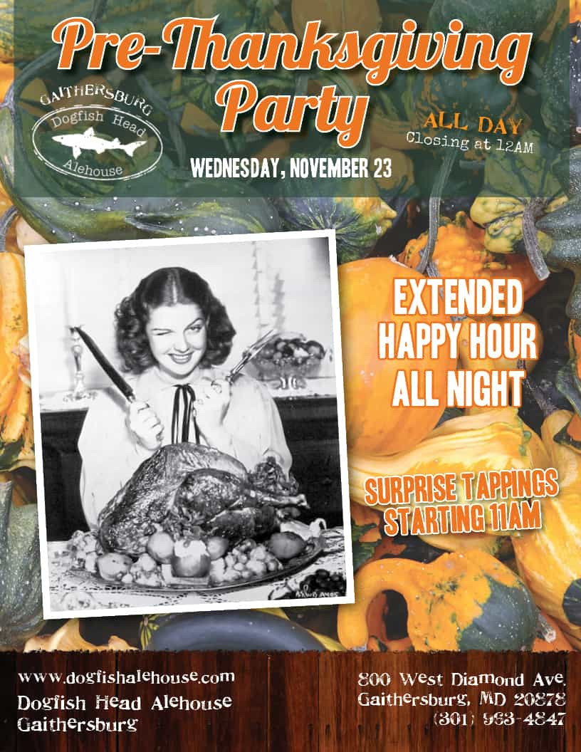 Pre Made Turkey For Thanksgiving  pre thanksgiving gb Dogfish Head Alehouse
