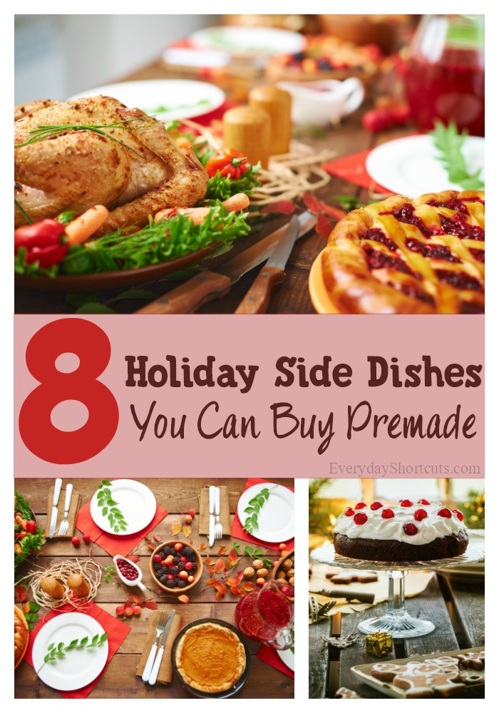 Premade Christmas Dinner  8 Holiday Side Dishes You Can Buy Premade Everyday Shortcuts