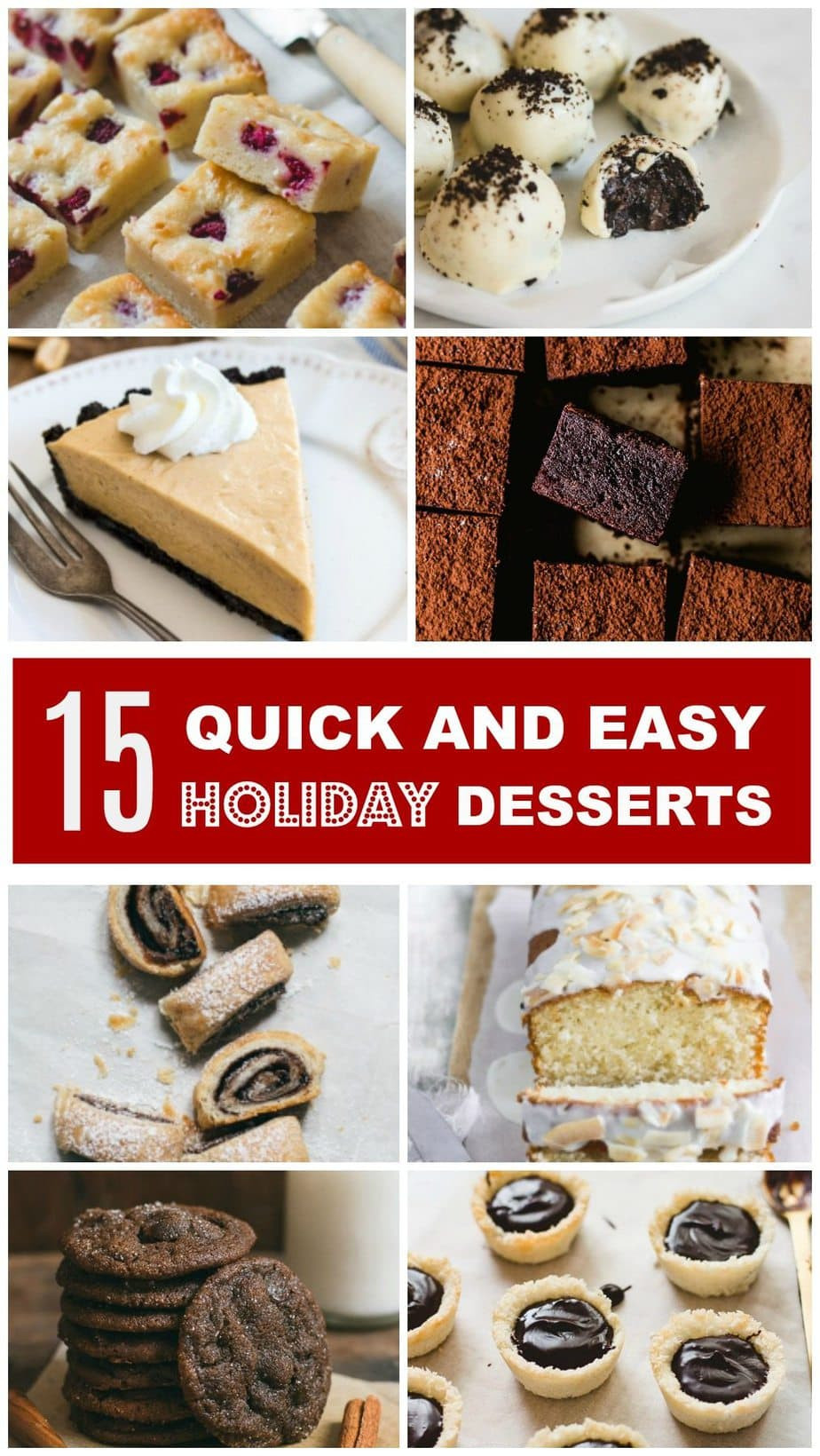 Quick And Easy Christmas Desserts  15 Quick and Easy Holiday Desserts Pretty Simple Sweet