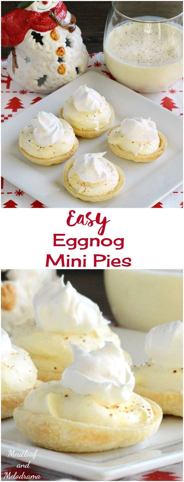 Quick And Easy Christmas Desserts  Easy Eggnog Mini Pies A quick and easy dessert that is