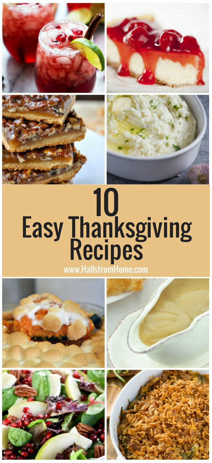 Quick And Easy Thanksgiving Recipes  10 Quick and Easy Thanksgiving Recipes Hallstrom Home